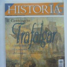 Colecionismo da Revista Historia 16: HISTORIA´16 , Nº 354, 2005 : II CENTENARIO TRAFALGAR, FASCISMO CONQUISTA ABISINIA, RADIO EN ESPAÑA . Lote 153229994