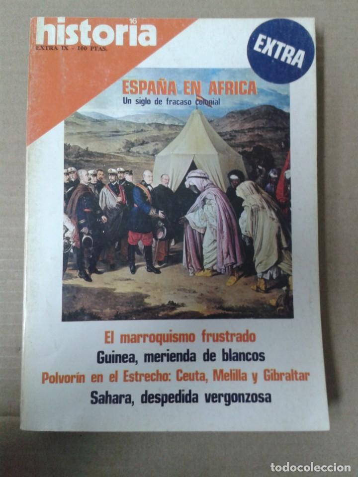 HISTORIA 16, EXTRA IX. ESPAÑA EN AFRICA (Coleccionismo - Revistas y Periódicos Modernos (a partir de 1.940) - Revista Historia 16)