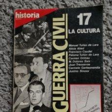 Coleccionismo de Revista Historia 16: REVISTA HISTORIA16.LA GUERRA CIVIL. Nº 17. Lote 155975814