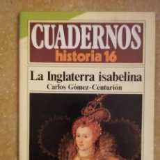 Coleccionismo de Revista Historia 16: LA INGLATERRA ISABELINA (CARLOS GÓMEZ - CENTURIÓN) CUADERNOS HISTORIA 16 - NÚMERO 276 -. Lote 156458510