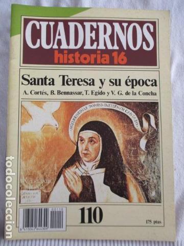 CUADERNOS DE HISTORIA 16 - NÚMERO 110 - SANTA TERESA Y SU EPOCA (Coleccionismo - Revistas y Periódicos Modernos (a partir de 1.940) - Revista Historia 16)