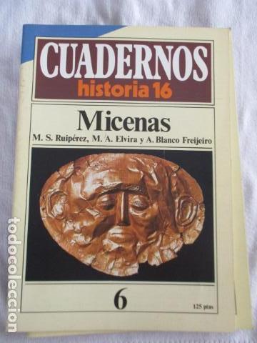 CUADERNOS HISTORIA 16 - NÚMERO 6: MICENAS (Coleccionismo - Revistas y Periódicos Modernos (a partir de 1.940) - Revista Historia 16)