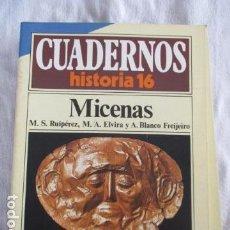 Coleccionismo de Revista Historia 16: CUADERNOS HISTORIA 16 - NÚMERO 6: MICENAS. Lote 157125394