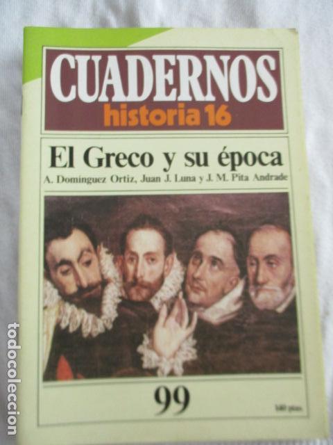 CUADERNOS DE HISTORIA 16. N º 99 EL GRECO Y SU EPOCA (Coleccionismo - Revistas y Periódicos Modernos (a partir de 1.940) - Revista Historia 16)
