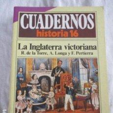 Coleccionismo de Revista Historia 16: CUADERNOS DE HISTORIA 16. N º 119 LA INGLATERRA VICTORIANA. Lote 157126766