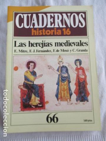 CUADERNOS HISTORIA 16, NUM 66. LAS HEREJÍAS MEDIEVALES. (Coleccionismo - Revistas y Periódicos Modernos (a partir de 1.940) - Revista Historia 16)