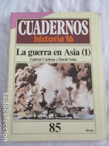 CUADERNOS HISTORIA 16 Nº 85, LA GUERRA EN ASIA (1) (Coleccionismo - Revistas y Periódicos Modernos (a partir de 1.940) - Revista Historia 16)