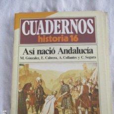 Coleccionismo de Revista Historia 16: CUADERNOS DE HISTORIA 16. N º 65 ASI NACIO ANDALUCIA. Lote 157127970