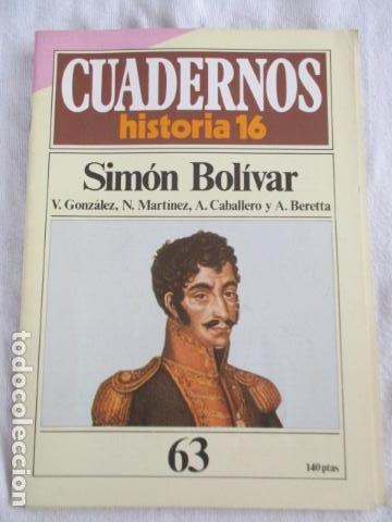 CUADERNOS HISTORIA 16 - NÚMERO 63: SIMÓN BOLIVAR (Coleccionismo - Revistas y Periódicos Modernos (a partir de 1.940) - Revista Historia 16)