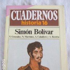Coleccionismo de Revista Historia 16: CUADERNOS HISTORIA 16 - NÚMERO 63: SIMÓN BOLIVAR. Lote 157128094