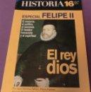 Coleccionismo de Revista Historia 16: HISTORIA 16 Nº 270 ESPECIAL FELIPE II. EL REY DIOS (EXCELENTE ESTADO DE VERDAD!!!). Lote 159717906
