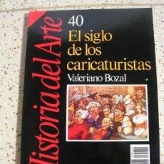 Collectionnisme de Magazine Historia 16: REVISTA DE HISTORIA 16 VOLUMEN .40 EL SIGLO DE LOS CARICATURISTAS. Lote 183827923
