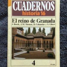 Coleccionismo de Revista Historia 16: CUADERNOS HISTORIA 16 Nº 4 - EL REINO DE GRANADA. Lote 163766306