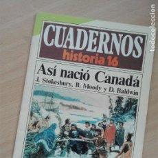 Coleccionismo de Revista Historia 16: REVISTA - CUADERNOS HISTORIA 16 - 100GR - 270 - ASI NACIO CANADA. Lote 166031662