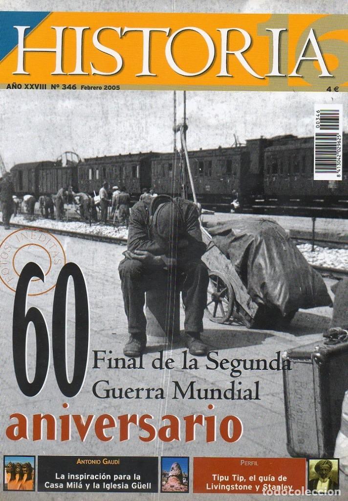 HISTORIA 16 AÑO XXVIII NUM. 346 FEBRERO 2005 (Coleccionismo - Revistas y Periódicos Modernos (a partir de 1.940) - Revista Historia 16)