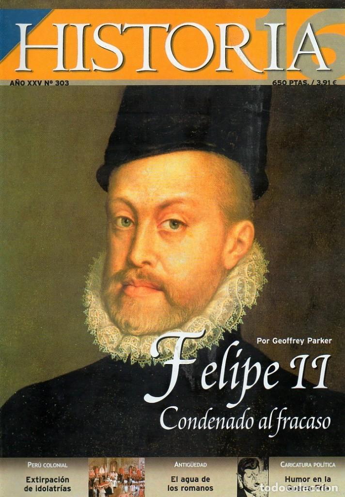 HISTORIA 16 AÑO XXV NUM. 303 JULIO 2001 (Coleccionismo - Revistas y Periódicos Modernos (a partir de 1.940) - Revista Historia 16)