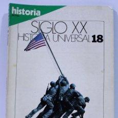 Coleccionismo de Revista Historia 16: SIGLO XX HISTORIA UNIVERSAL LA GUERRA EN LE PACIFICO NUMERO 18. Lote 169339772