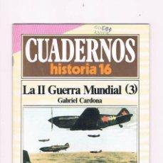 Coleccionismo de Revista Historia 16: CUADERNOS HISTORIA 16 LA SEGUNDA GUERRA MUNDIAL 3 NUMERO 73 1985. Lote 169880304