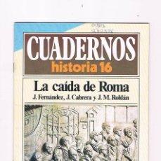 Coleccionismo de Revista Historia 16: CUADERNOS HISTORIA 16 LA CAIDA DE ROMA NUMERO 67 1985. Lote 169880796