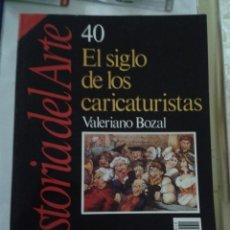 Coleccionismo de Revista Historia 16: HISTORIA DEL ARTE. HISTORIA 16. NUMERO 40. EL SIGLO DE LOS CARICATURISTAS. Lote 173815834