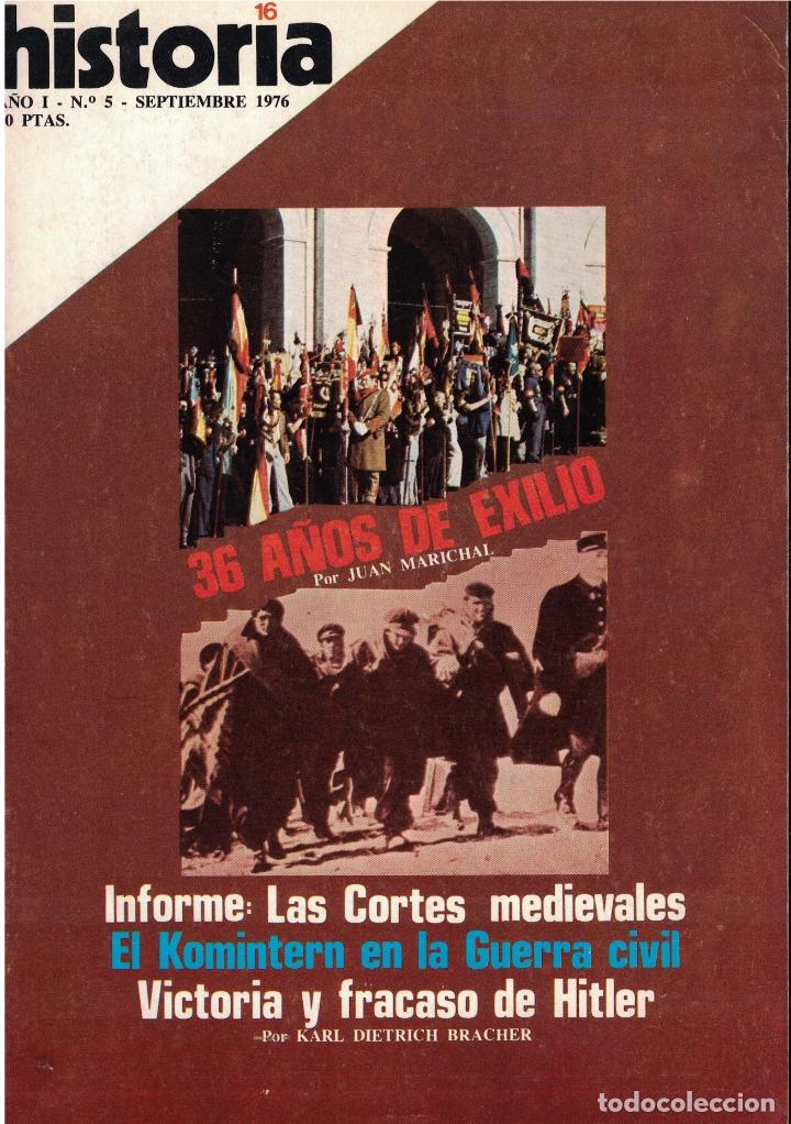 HISTORIA 16 Nº 5 - 36 AÑOS DE EXILIO - JUAN MARICHAL (Coleccionismo - Revistas y Periódicos Modernos (a partir de 1.940) - Revista Historia 16)