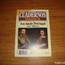Coleccionismo de Revista Historia 16: REVISTA CUADERNOS HISTORIA 16 ASI NACIO PORTUGAL Nº 283. Lote 176593894