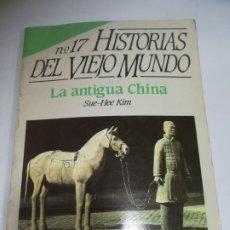 Coleccionismo de Revista Historia 16: REVISTA HISTORIA 16. Nº 17. HISTORIAS DEL VIEJO MUNDO. LA ANTIGUA CHINA. SEU-HEE KIM.. Lote 181551292