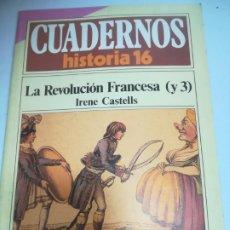 Coleccionismo de Revista Historia 16: REVISTA CUADERNOS HISTORIA 16. LA REVOLUCION FRANCESA (Y 3). IRENE CASTELLS. 180. Lote 181551340