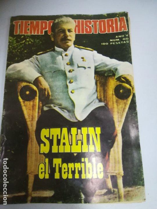 REVISTA. TIEMPO DE HISTORIA. AÑO V. STALIN EL TERRIBLE. Nº 60. (Coleccionismo - Revistas y Periódicos Modernos (a partir de 1.940) - Revista Historia 16)