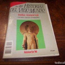 Colecionismo da Revista Historia 16: HISTORIAS DEL VIEJO MUNDO Nº 18 INDIA INMORTAL, CARMEN GARCÍA-ORMAECHEA. HISTORIA 16 1.988. Lote 182683918