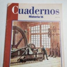 Coleccionismo de Revista Historia 16: CUADERNOS HISTORIA 16. LA REVOLUCIÓN INDUSTRIAL (PEDRO GARCÍA MARTÍN). Lote 182756221