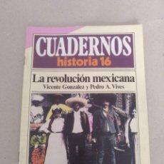 Coleccionismo de Revista Historia 16: CUADERNOS HISTORIA 16 NÚM 55. LA REVOLUCIÓN MEXICANA. VICENTE GONZÁLEZ Y PEDRO A VIVES. CUADERNO. Lote 191795280