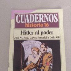 Coleccionismo de Revista Historia 16: CUADERNOS HISTORIA 16 NÚM 57. HITLER AL PODER. JOSÉ M SOLÉ, CARLOS FORCADELL Y JULIO GIL. CUADERNO. Lote 191795407