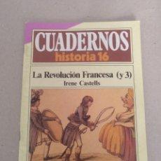 Coleccionismo de Revista Historia 16: CUADERNOS HISTORIA 16 NÚM 180. LA REVOLUCIÓN FRANCESA ( Y 3 ). IRENE CASTELLS. CUADERNO. Lote 191904198
