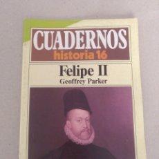 Coleccionismo de Revista Historia 16: CUADERNOS HISTORIA 16 NÚM 201. FELIPE II: EL HOMBRE Y EL REY. GEOFFREY PARKER. CUADERNO. Lote 191904518