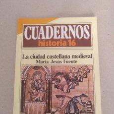 Coleccionismo de Revista Historia 16: CUADERNOS HISTORIA 16 NÚM 204. LA CIUDAD CASTELLANA MEDIEVAL. MARÍA JESÚS FUENTE. CUADERNO. Lote 191973415