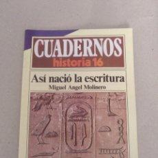 Coleccionismo de Revista Historia 16: CUADERNO HISTORIA 16 NÚM 209. ASÍ NACIÓ LA ESCRITURA. MIGUEL ANGEL MOLINERO. CUADERNO. Lote 191979326