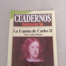 Coleccionismo de Revista Historia 16: CUADERNOS HISTORIA 16 NÚM 211. LA ESPAÑA DE CARLOS II. JOSÉ CALVO POYATO. CUADERNO. Lote 191979558