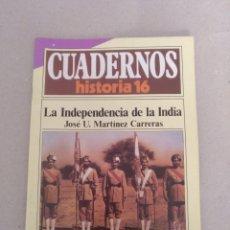 Coleccionismo de Revista Historia 16: CUADERNOS HISTORIA 16 NÚM 217. LA INDEPENDENCIA DE LA INDIA. JOSÉ U MARTÍNEZ CARRERAS. CUADERNO. Lote 192059060