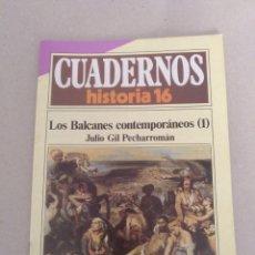 Coleccionismo de Revista Historia 16: CUADERNOS HISTORIA 16 NÚM 236. LOS BALCANES CONTEMPORÁNEOS (1). JULIO GIL PECHARROMÁN. CUADERNO. Lote 192059405