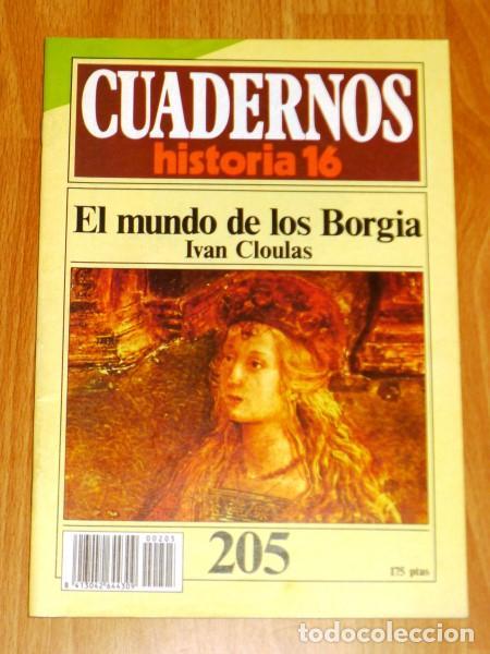 CUADERNOS HISTORIA 16. 205 : EL MUNDO DE LOS BORGIA / IVÁN CLOULAS (Coleccionismo - Revistas y Periódicos Modernos (a partir de 1.940) - Revista Historia 16)