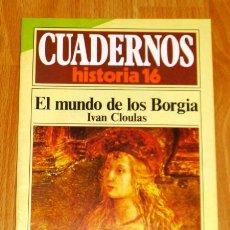 Coleccionismo de Revista Historia 16: CUADERNOS HISTORIA 16. 205 : EL MUNDO DE LOS BORGIA / IVÁN CLOULAS. Lote 251903150
