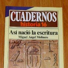 Collectionnisme de Magazine Historia 16: CUADERNOS HISTORIA 16. 209 : ASÍ NACIÓ LA ESCRITURA / MIGUEL ÁNGEL MOLINERO. Lote 192541097