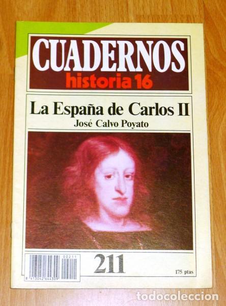 CUADERNOS HISTORIA 16. 211 : LA ESPAÑA DE CARLOS II / JOSÉ CALVO POYATO (Coleccionismo - Revistas y Periódicos Modernos (a partir de 1.940) - Revista Historia 16)