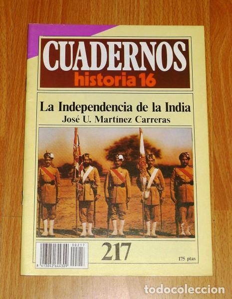 CUADERNOS HISTORIA 16. 217 : LA INDEPENDENCIA DE LA INDIA / JOSÉ U. MARTÍNEZ CARRERAS (Coleccionismo - Revistas y Periódicos Modernos (a partir de 1.940) - Revista Historia 16)