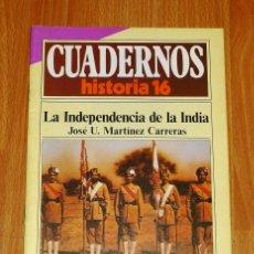 Coleccionismo de Revista Historia 16: CUADERNOS HISTORIA 16. 217 : LA INDEPENDENCIA DE LA INDIA / JOSÉ U. MARTÍNEZ CARRERAS. Lote 251903490