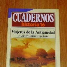 Coleccionismo de Revista Historia 16: CUADERNOS HISTORIA 16. 218 : VIAJEROS DE LA ANTIGÜEDAD / F. JAVIER GÓMEZ ESPELOSÍN. Lote 251903530