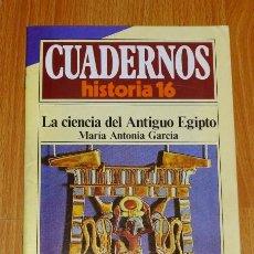 Collectionnisme de Magazine Historia 16: CUADERNOS HISTORIA 16. 226 : LA CIENCIA DEL ANTIGUO EGIPTO / MARÍA ANTONIA GARCÍA. Lote 192787658