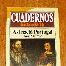 Coleccionismo de Revista Historia 16: CUADERNOS HISTORIA 16. 283 : ASÍ NACIÓ PORTUGAL / JOSÉ MATTOSO. Lote 251903625