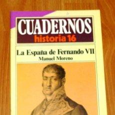 Coleccionismo de Revista Historia 16: CUADERNOS HISTORIA 16. 290 : LA ESPAÑA DE FERNANDO VII / MANUEL MORENO. Lote 251903780